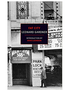 Fat City - Leonard Gardner