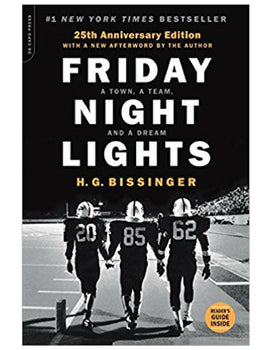 Friday Night Lights - H.G. Bissinger