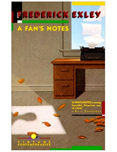 A Fan's Notes - Frederick Exley