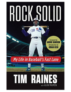 Rock Solid - Tim Raines