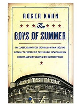 The Boys of Summer - Roger Kahn