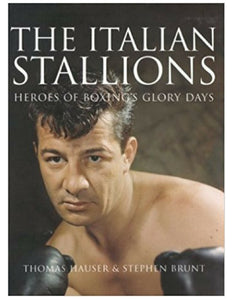 The Italian Stallions - Thomas Hauser & Stephen Brunt