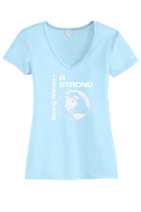 Strong Women = Strong World V-Neck Tee