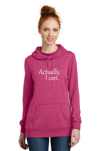 Actually I Can Lightweight Fleece Hoodie. Never say never to anything!