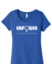 Empower Our Daughters  T-Shirt