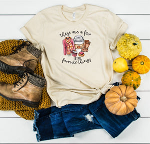 These Are A Few of My Favorite Things Fall Tee (classic and plus size)
