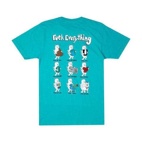Fuck Everything Tee