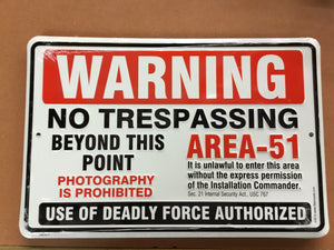 Area 51 Metal Warning Trespassing Sign