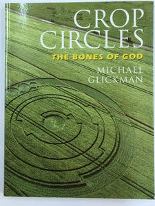 Crop Circles The Bones of God
