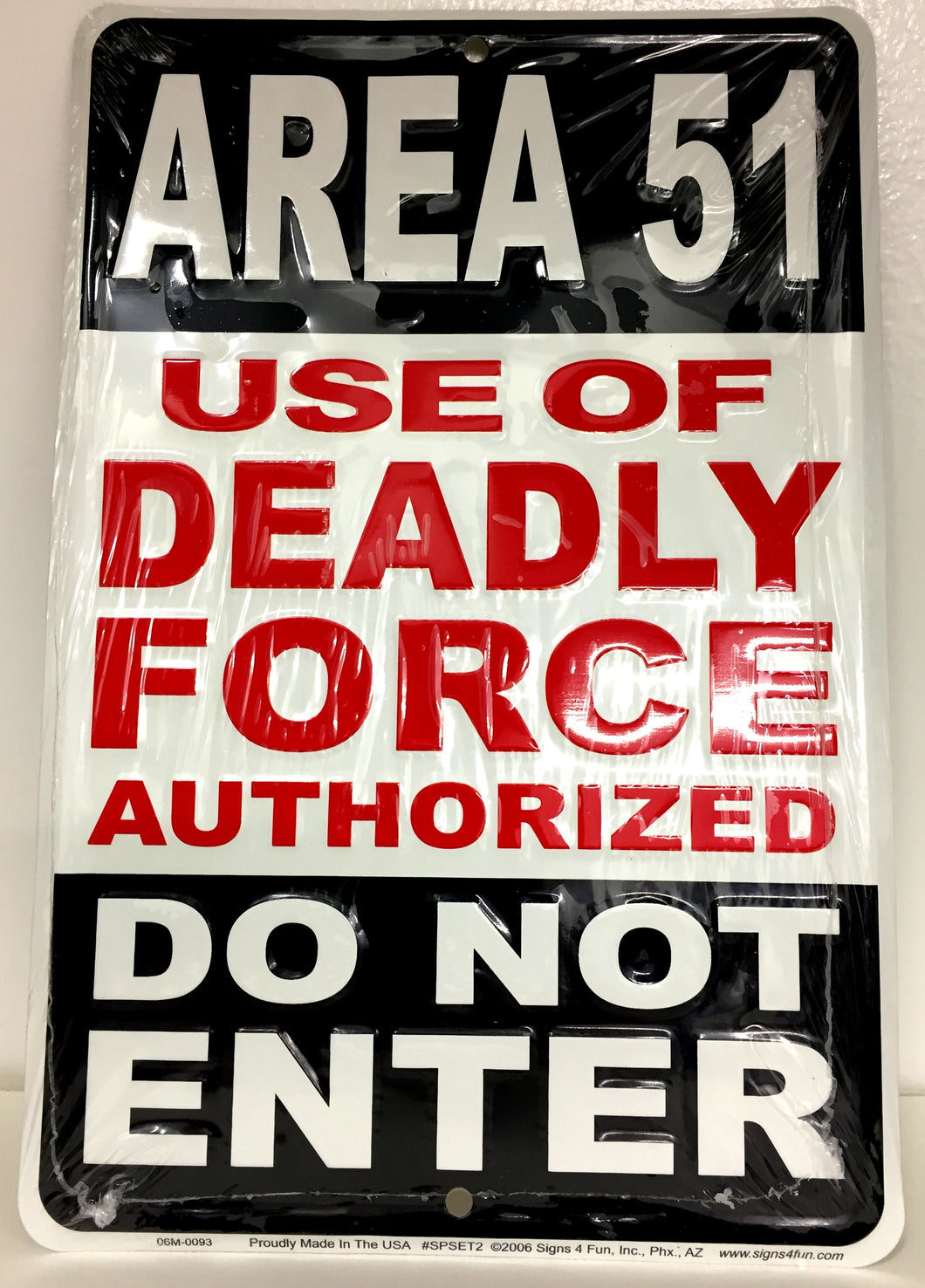 Area 51 Sign- METAL SIGN