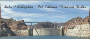 Mike O' Callaghan - Pat Tillman Memorial bridge Envelope