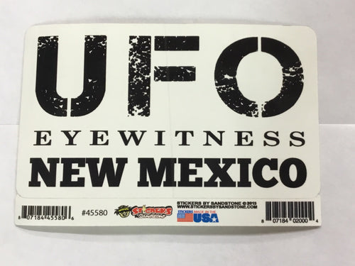 Sticker - UFO Eye Witness New Mexico