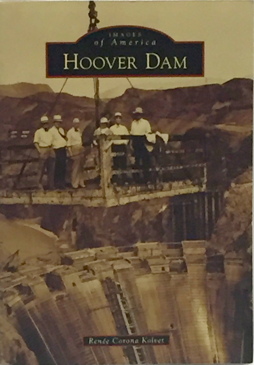 Images of America Hoover Dam