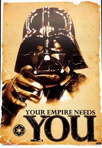 Darth Vader - Your Empire Needs You
