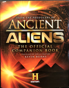 Ancient Aliens - The Official Companion Book