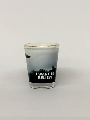 I Want To Believe - Shotglass