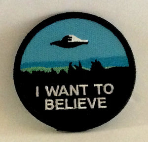 I Want To Believe- Patch