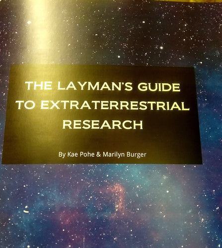 The Layman's Guide to Extraterrestrial Research