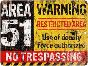 Distressed Area 51 Warning Sign