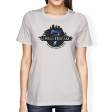 Live The Dream 7 MLSP womens T-Shirt