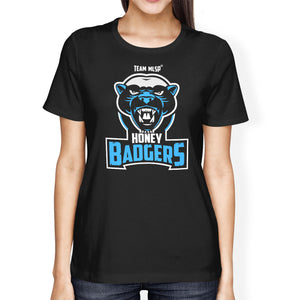 Team MLSP Honey Badger womens Tee