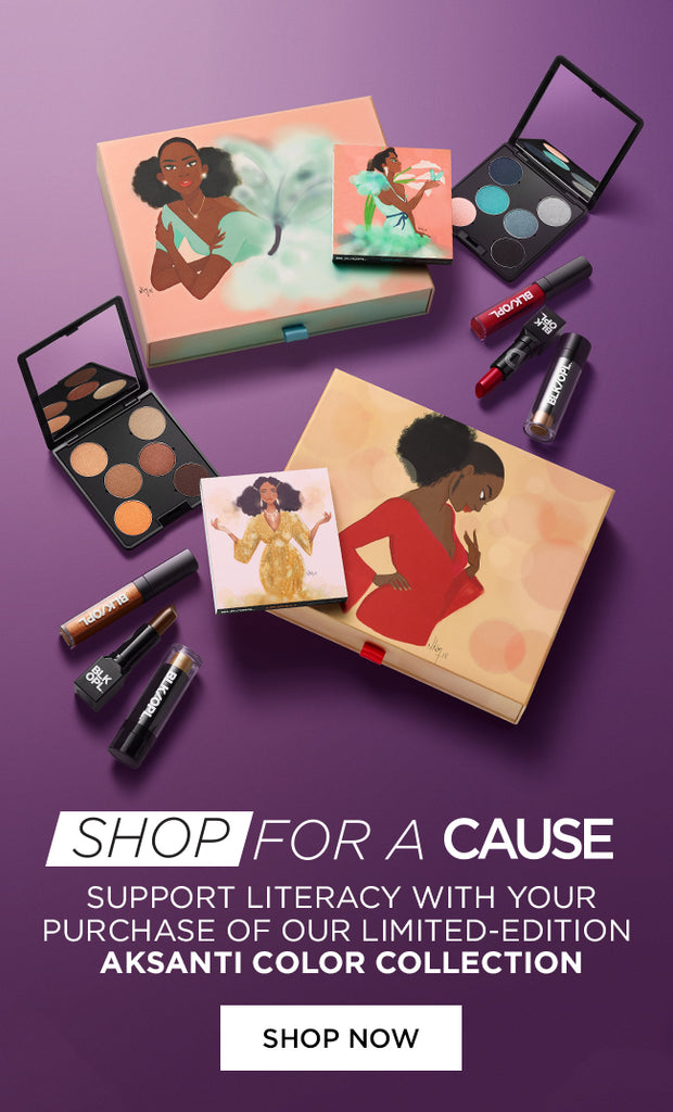 Shop for a Cause - Support literacy with the purchase of our limited-edition AKSANTI Color Collection