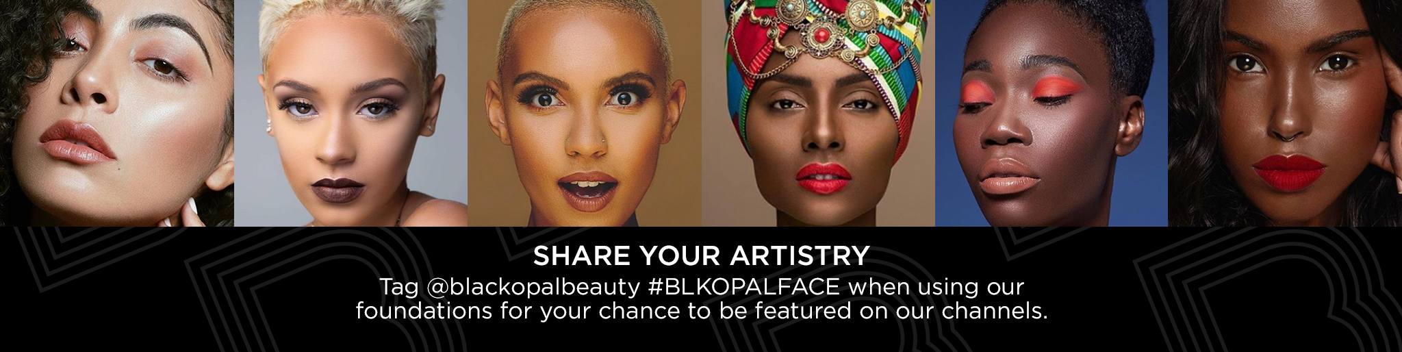 Eye Definition Share Your BLK/OPL Spring Beauty Looks. Tag @blackopalbeauty #BLKOPLSpring for a chance to be featured on our IG page.