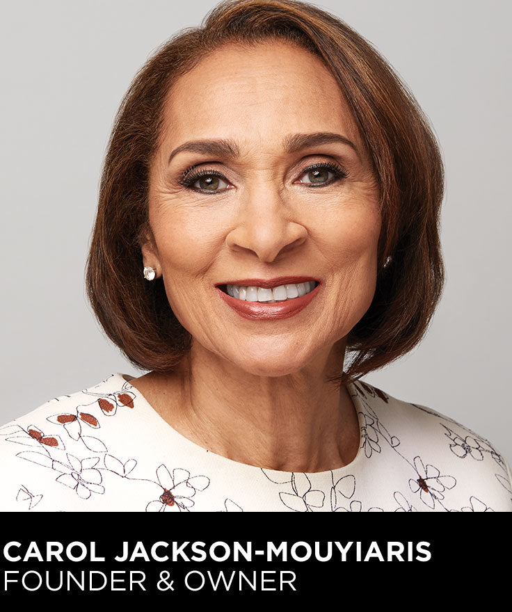 Carol Jackson-Mouyaris Founder and Owner