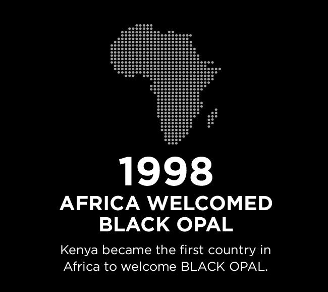 1998 - Africa welcomed Black Opal