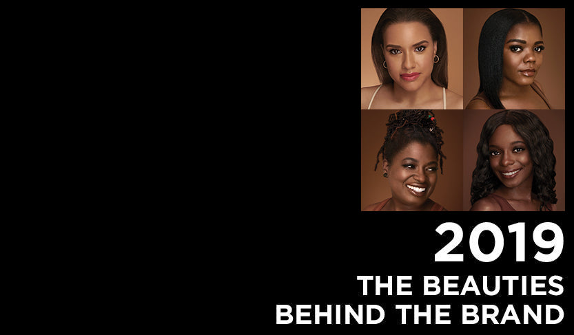 2019 - The beauties behind the brand