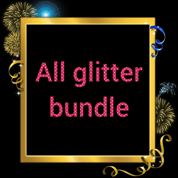 All glitter bundle