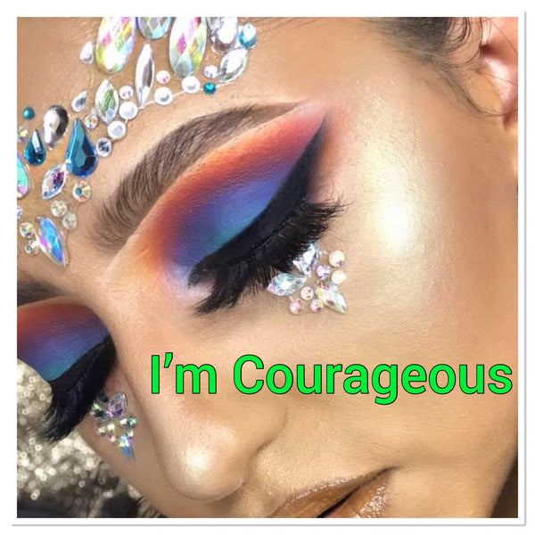 I'm Courageous