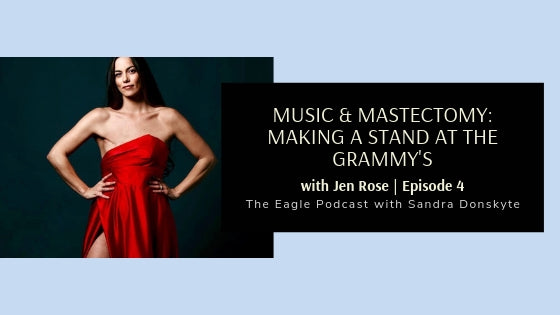 Music & Mastectomy: Making a Stand at The Grammy's