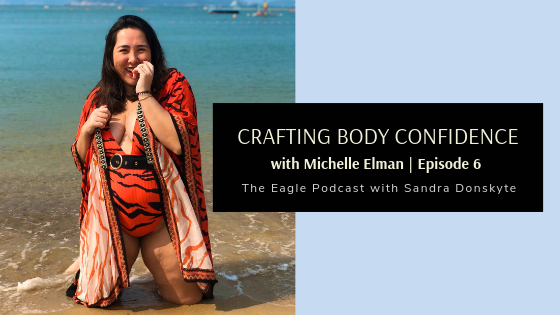 6: Crafting Body Confidence