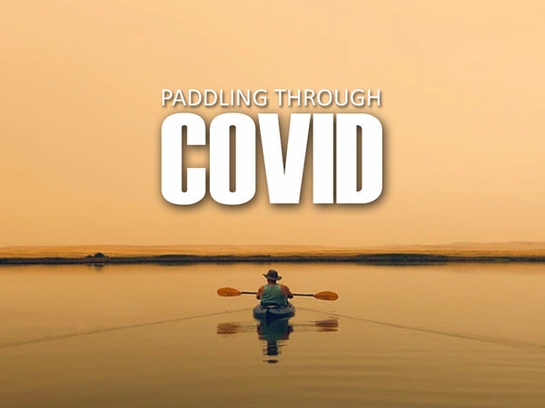 Paddling Through Covid