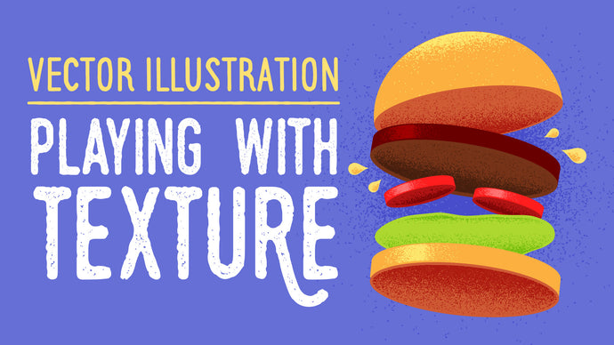 Vector Illustration: Playing with Texture