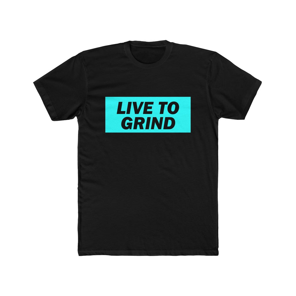 Live To Grind T-Shirt