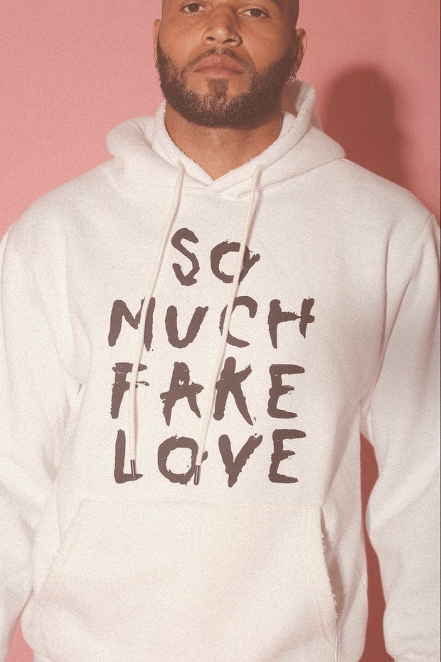 SO MUCH FAKE LOVE HOODIE