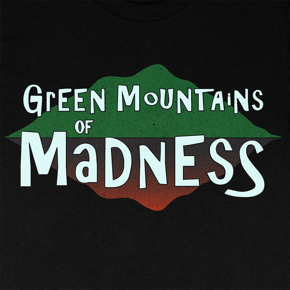 Green Mountains of Madness - Unisex Tee