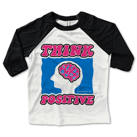 Think Positive Baseball Tee