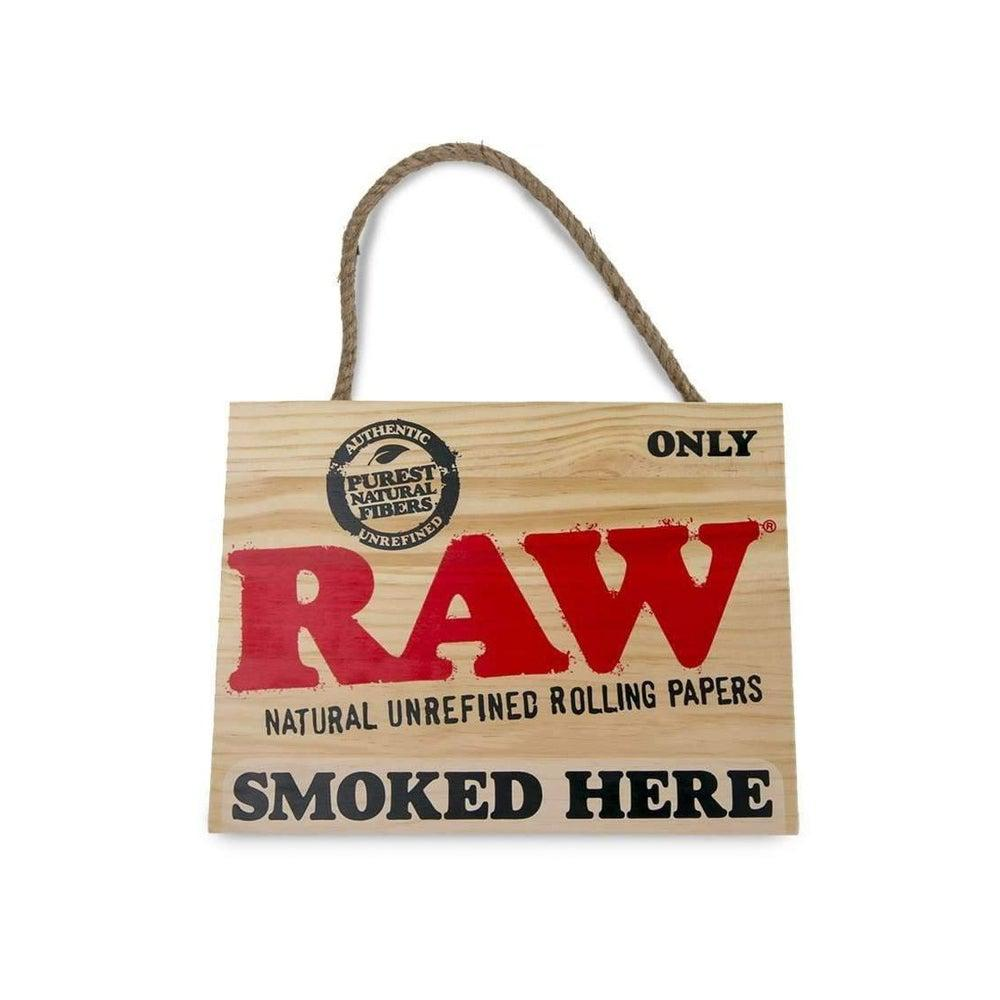 "RAW ""Smoked Here"" Painted Sign"