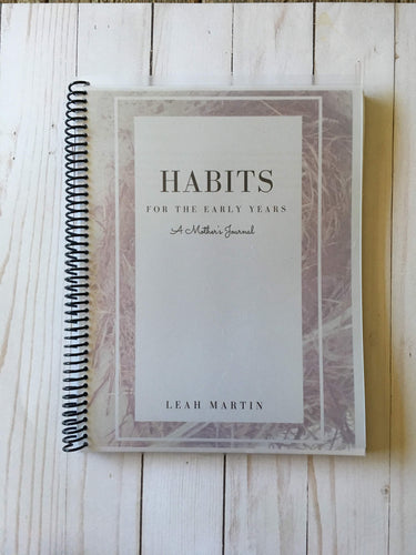 Habits for the Early Years: A Mother's Journal (eBook)