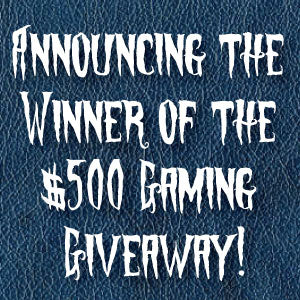 Announcing the Winner of the $500 Tabletop Gaming Giveaway