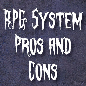 The Pros and Cons of Open RPG Systems