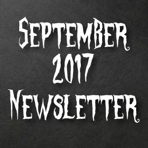 September 2017 Newsletter - With New Information on Upcoming Projects