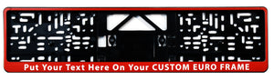 Custom European License Plate Frame - Standard