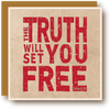 The Truth Will Set You Free - Red Ink