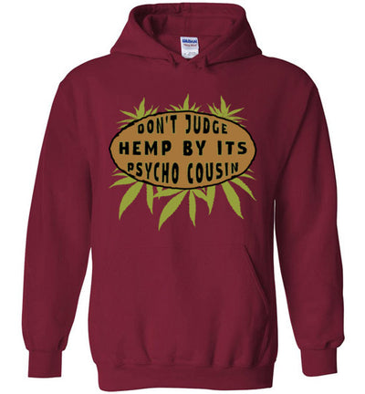 Hoodie Pullover - Don't Judge Hemp