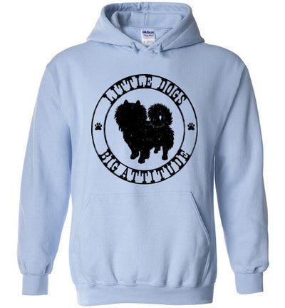 Hoodie Pullover - Little Dogs Big Attitude Pomeranian