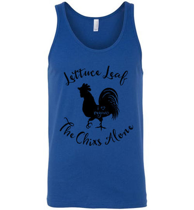 Classic Fit Unisex Tank - Lettuce Leaf The Chixs Alone